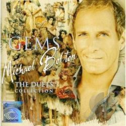 Bolton, Michael - Gems: The Duets Collection CD Cover Art