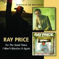 Price, Ray - For the Good Times/I Won't Mention It Again CD Cover Art
