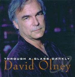 Olney, David - Through a Glass Darkly CD Cover Art