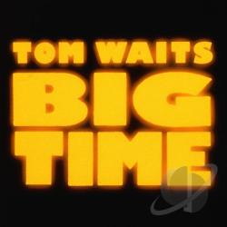 Waits, Tom - Big Time CD Cover Art