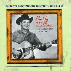 Williams, Buddy - Happiest Days Of My Life CD Cover Art