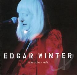 Winter, Edgar - Take a Free Ride CD Cover Art