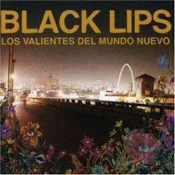 Black Lips - Los Valientes del Mundo Neuva CD Cover Art