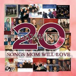 Daywind 20: Songs Mom Will Love CD Cover Art