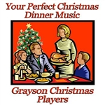 Grayson Christmas Players - Your Perfect Christmas Dinner Music DB Cover Art