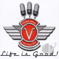 Vocal-Ease & The Boogie Men - Life Is Good! CD Cover Art