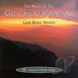 Malkin, Gary Remal - Music Of The Great Smoky Mountains CD Cover Art