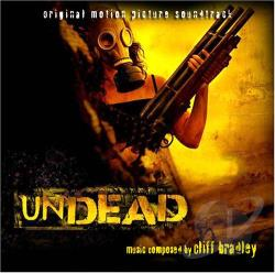 Bradley, Cliff / Original Soundtrack - Undead CD Cover Art