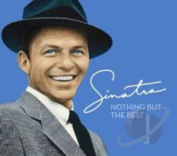 Sinatra, Frank - Nothing But the Best: The Frank Sinatra Collection CD Cover Art