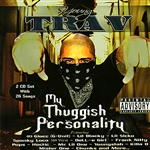 Young Trav - My Thuggish Personality CD Cover Art