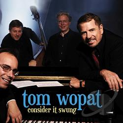 Wopat, Tom - Consider It Swung CD Cover Art
