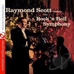 Scott, Raymond - Rock 'N Roll Symphony CD Cover Art