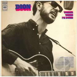 Dion - Wonder Where I'm Bound CD Cover Art