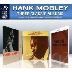 Mobley, Hank - Three Classic Albums CD Cover Art