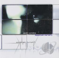 Egyptian Nursery - God's Window CD Cover Art