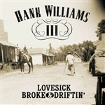 Williams, Hank III - Lovesick, Broke & Driftin' CD Cover Art