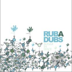 Rub A Dubs - Sugar In Space CD Cover Art