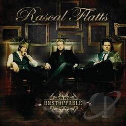 Rascal Flatts - Unstoppable CD Cover Art