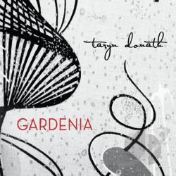 Taryn Donath - Gardenia CD Cover Art