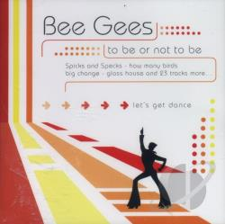 Bee Gees - To Be Or Not To Be CD Cover Art