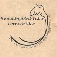Miller, Lorna - Hummingbird Tales CD Cover Art