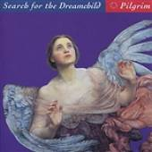 Pilgrim - Search For The Dreamchild DB Cover Art