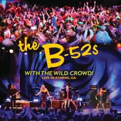 B-52's - With the Wild Crowd! Live in Athens, GA CD Cover Art