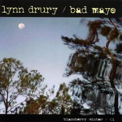 Lynn Drury & Bad Mayo - Blackberry Winter/01 CD Cover Art