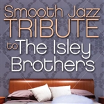 Smooth Jazz Tribute To The Isley Brothers CD Cover Art