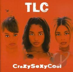 TLC - CrazySexyCool CD Cover Art