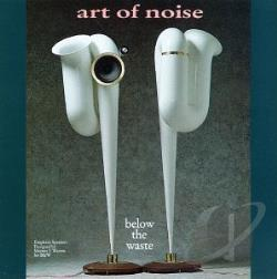 Art Of Noise - Below The Waste CD Cover Art