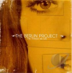 Berlin Project - Things We Say CD Cover Art