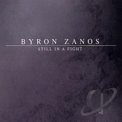 Zanos, Byron - Still In A Fight CD Cover Art