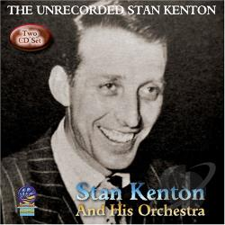 Kenton, Stan - Unrecorded Stan Kenton CD Cover Art