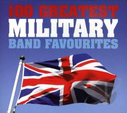 100 Greatest Military Band Favourites CD Cover Art