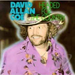 Coe, David Allan - Headed for the Country CD Cover Art