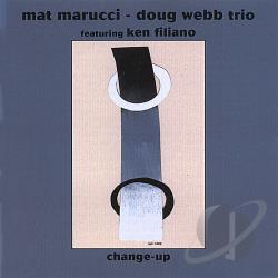 Marucci / Webb - Change-Up CD Cover Art
