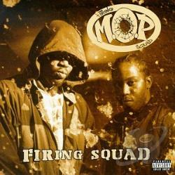 M.O.P. - Firing Squad CD Cover Art