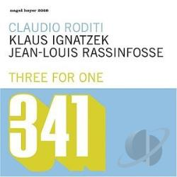 3 For 1 / Ignatzek, Klaus / Rassinfosse, Jean-Louis / Roditi, Claudio - Three for One CD Cover Art