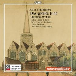 Kolner Akademie / Mattheson / Willens - Johann Mattheson: Das Groate Kind CD Cover Art