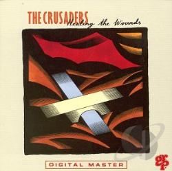 Crusaders - Healing The Wounds CD Cover Art