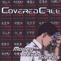 Covered Call - Money Never Sleeps CD Cover Art