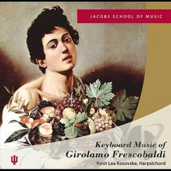 Yonit Lea Kosovske - Keyboard Music Of Girolamo Frescobaldi CD Cover Art