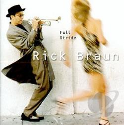 Braun, Rick - Full Stride CD Cover Art