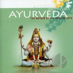 Summers, Harvey - Ayurveda: Mother Of All Healing Arts CD Cover Art