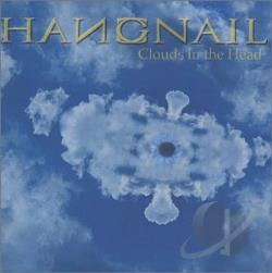 Hangnail - Clouds In The Head CD Cover Art