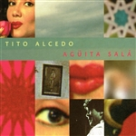 Alcedo, Tito - Aguita Sala CD Cover Art