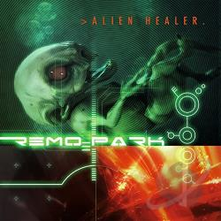 Park, Remo - Alien Healer CD Cover Art