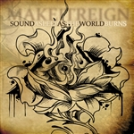 Make It Reign - Sound Asleep As the World Burns CD Cover Art