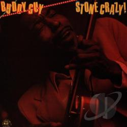 Guy, Buddy - Stone Crazy! CD Cover Art